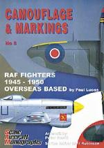 Guideline Publications USA Camouflage & Markings 5: RAF Fighters 1945-1950 Overseas Base