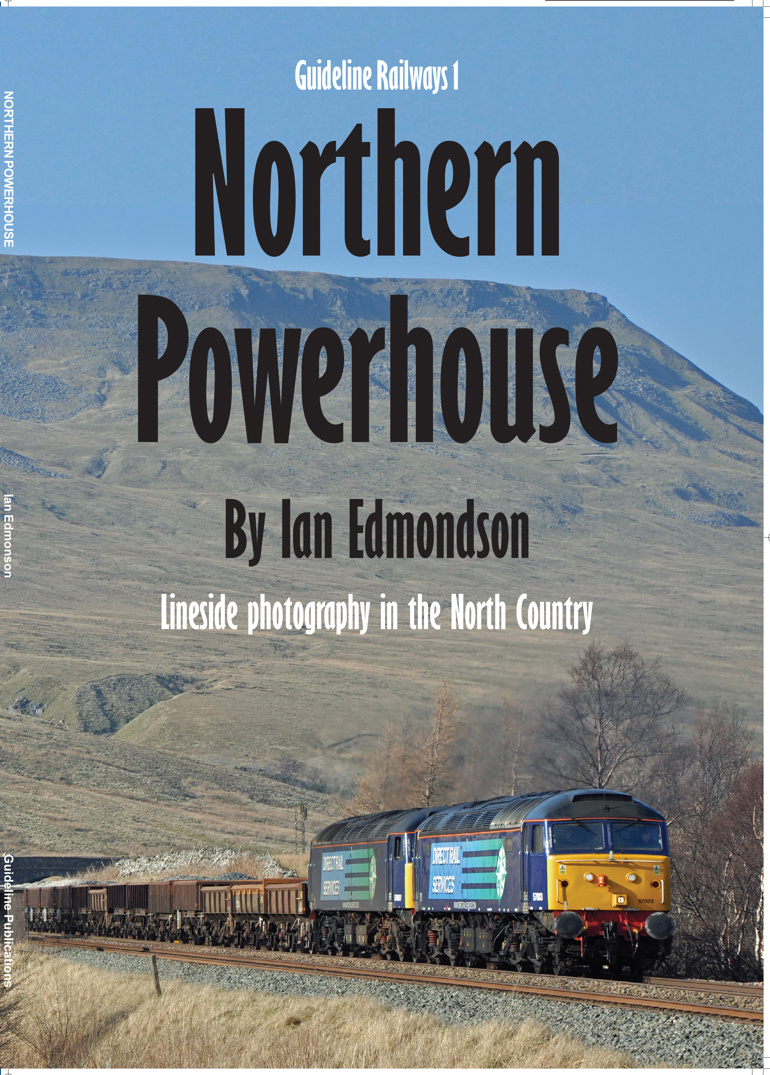 Guideline Publications USA Northern Powerhouse Lineside photography in the North Country