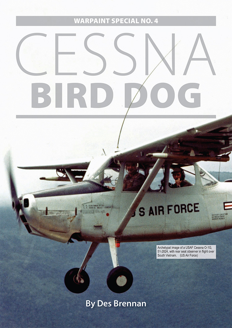 Guideline Publications USA Warpaint Special No 4 Cessna Bird Dog OUT NOW