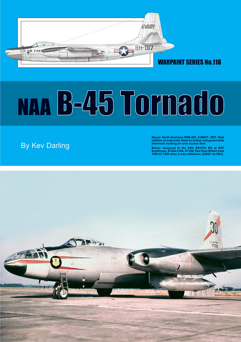 Guideline Publications USA NAA B-45 Tornado No 118 OUT NOW