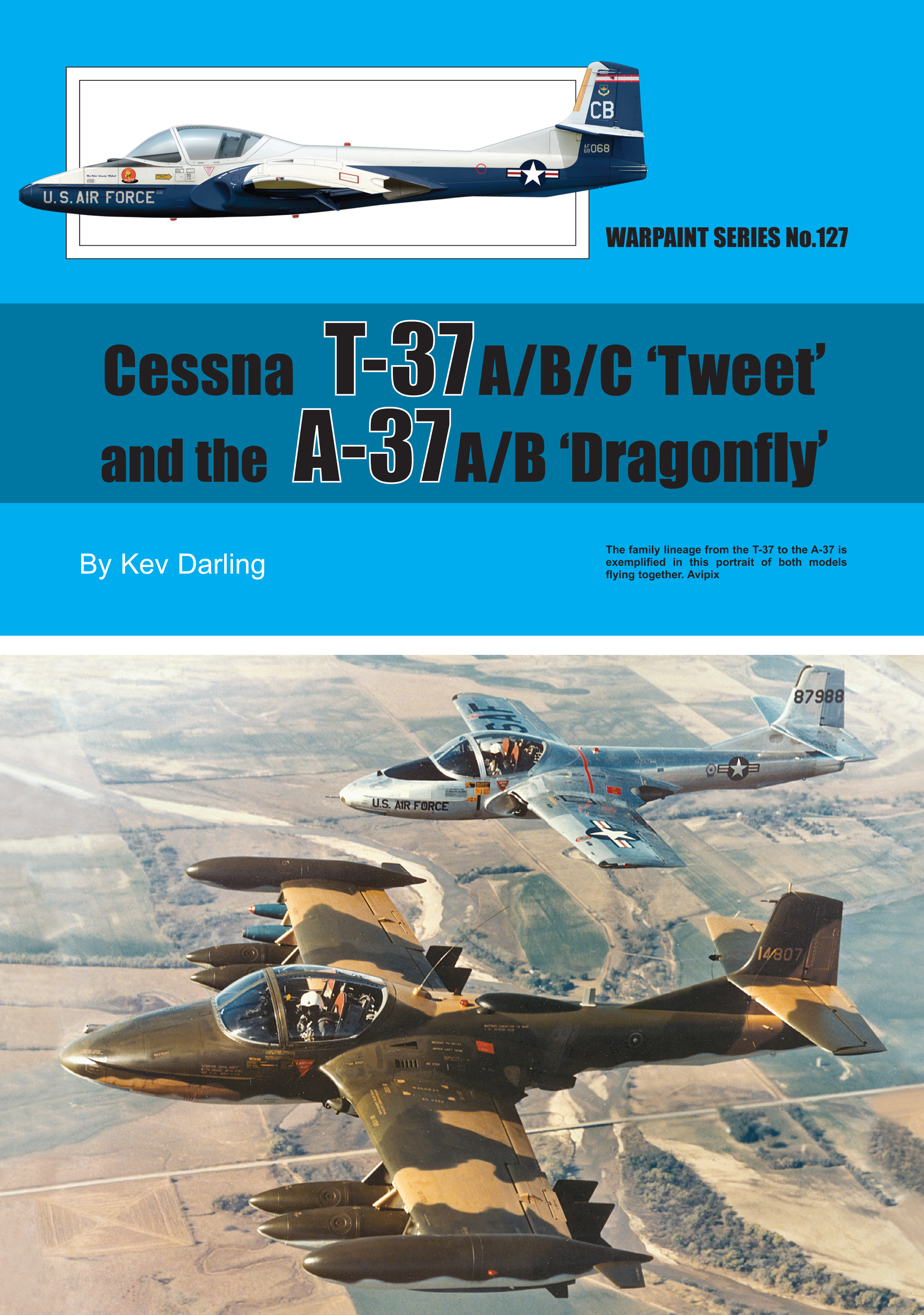 Guideline Publications USA 127 Cessna T-37 & A-37 Dragonfly