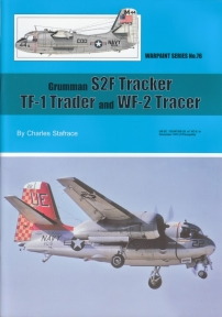 Guideline Publications USA No 76 Grumman S2F Tracker - TF-1 Trader & WF-2 Tracer