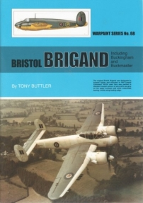 Guideline Publications USA No 68 Bristol Brigand including Buckingham and Buckmaster